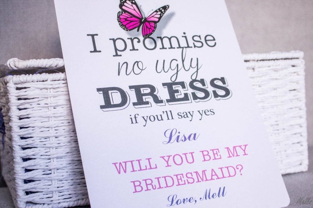It is a Mells World Bridesmaids Box Invitation Invite I promise no ugly dress if you say yes